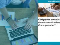 Obrigacoes Acessorias De Empresas Inativas Como Proceder - Abrir Empresa Simples